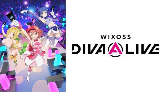 WIXOSS DIVA(A)LIVE